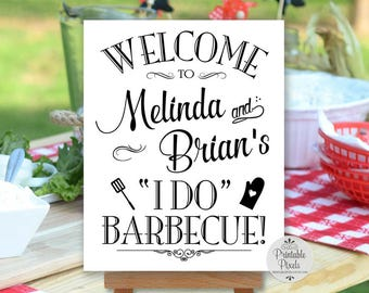 I Do Barbecue Sign, BBQ, Black Lettering, Printable, Welcome Sign, Personalized (#BBQ1B)