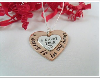 I Carry Your Heart I Carry It In My Heart - Hand Stamped Remembrance or Adoption Necklace - Mixed Metal