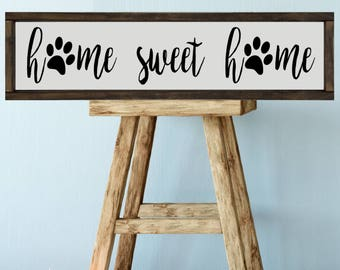 Paw Prints, Home Sweet Home Sign, 24x6 Farmhouse Style Decor, Wood Sign, Dog Paws, Pet Paw, Home Decor Sign, Rustic Framed Signs, Pet Gift