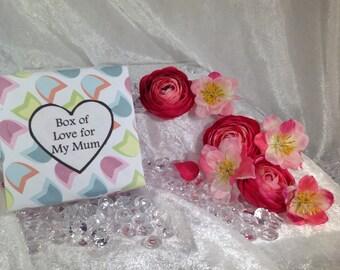 Box of love for my Mum