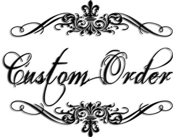 Your Custom Order for ANY 12 pc set