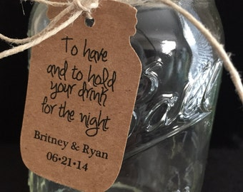 To have and to hold your drink for the night - 50 mason jar tags