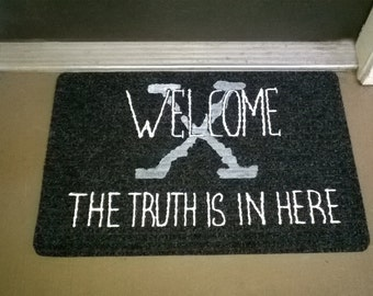 The Truth is In Here X-Files Welcome Mat