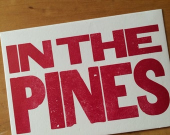 IN THE PINES 6 hand printed letterpress mini prints post cards