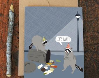 funny birthday card / raccoon party