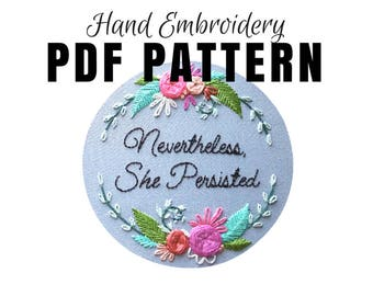 Hand Embroidery Pattern PDF: Nevertheless She Persisted, Beginner Needlepoint Design, Modern Embroidery Pattern, Woven Wheel Video Tutorial