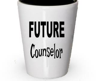Future Counselor Shot Glass, Counselor gift, Gift for Counselor, Birthday Gift, Christmas Present