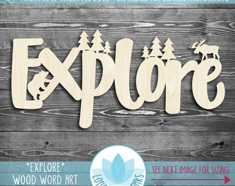 Explore Wood Word Sign, EXPLORE Nursery Decor, Wooden Explore Sign With Moose, Bear And Trees, Wood Word Art, Inspirational Wood Sign