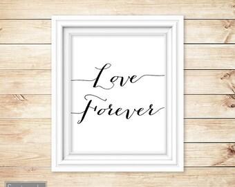 Love Forever Inspirational Wall Art Quote Childs Adult Bedroom Livingroom Family Room Printable 8x10 Digital JPG file Instant Download (1)