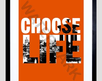 Trainspotting Print, Choose Life Quote, Typographic Print, Trainspotting Poster, 12x16'' Art Print F12x12122