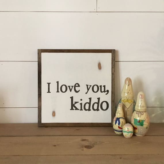 I LOVE YOU Kiddo 1'X1' sign   distressed wooden sign   painted art   farmhouse inspired kids room decor   nursery wall plaque