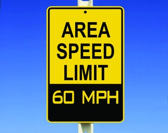 60 MPH Speed Limit Aluminum Sign