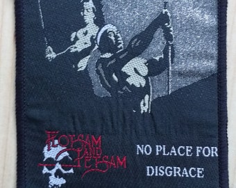 Flotsam and jetsam no place for disgrace vintage patch