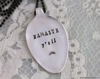 NAMASTE Y'all - Spoon PENDANT Or Key Chain Silverware Vintage Key Holder Hand Stamped -  Spoon Theory Gift - Made To Order