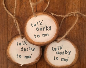 Talk Derby to Me Tags -FREE SHIPPING!