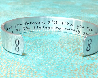 Mom Bracelet | Mommy Gift| I'll love you forever, I'll like you for always, as long as I'm living, my mommy you'll be.|Hand Stamped Bracelet