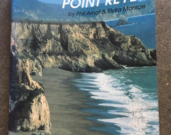 Exploring Point Reyes, A guide to Point Reyes National Seashore