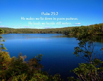 Psalm 23 scenic Christian photography. Scripture verse pictures.