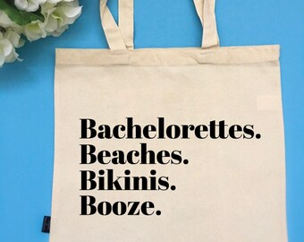 Bachelorettes Beaches Bikinis Booze Tote Bag Customizable Tote Bag Bride Tote Bag Gift for Bride Vacation Tote Bachelorette Party Tote Bag