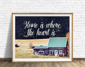 "instant download printable art, wall art printables, quote wall art, quote prints, quote printables, landscape print - ""Where the Heart Is"""