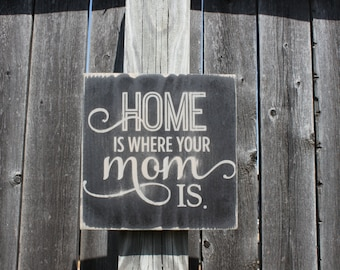 Mom Sign- Gift for Mom- Mother's Day Gift- Home Sign- Wall Decor- Small Sign- Wood Sign- Rustic Decor- Plaque- Painted Sign- Farmhouse Sign