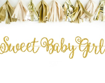 Sweet Baby Girl Banner- It's A Girl - Baby Shower Banner - Baby Shower Decorations - Baby Shower Decor - Baby Girl Shower Decor