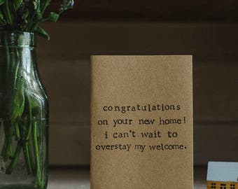 New Home / Moving Card - Overstay My Welcome
