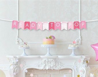 Ready to Pop Banner - Baby Shower Decor - Pink Baby Shower Banner - New Baby Announcement - Welcome Baby Decor - Ready to Pop Theme