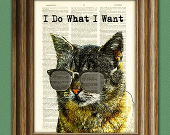 I Do What I Want cat in sunglasses illustration beautifully upcycled dictionary page book art print