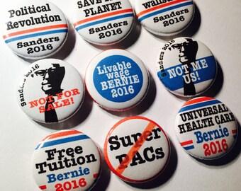 Bernie Sanders Political Slogans  - pinback buttons