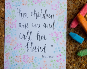 Proverbs 31:28 Calligraphy and Dandelions for Mother's Day