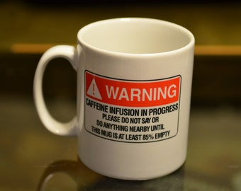 WARNING Coffee Drinking Sublimation Printed Mug. Birthday Gift For that 'Someone' who is best left alone until the Caffeine kicks in
