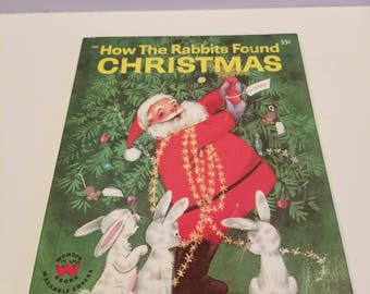 How the Rabbits Found Christmas, by Ann Scott, Pictures by Alcy Kendrick, Wonder Books, Copyright  1961