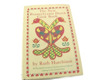 Vintage Cookbook, 1950's Pennsylvania Dutch Cookbook, Ruth Hutchison, Old Cookbook, 1950s Recipes