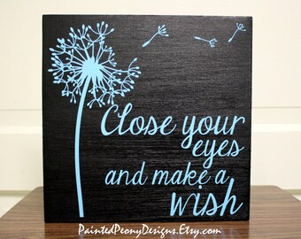 Close your eyes and make a wish | Wood sign Vinyl home decor, blowing dandelion design, dandelion in the wind, dandelion seeds