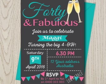 Forty and Fabulous Birthday party Invitation DIGITAL FILE/ 40th DIY Printable / Aqua Pink/ champagne/ 21st 30th 40th 50th