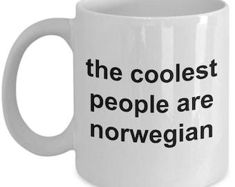 Norwegian Mug - The coolest people are Norwegian - Norway -  Coffee Mug - Unique Gift