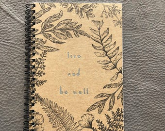 Live and Be Well Letterpress Notebook