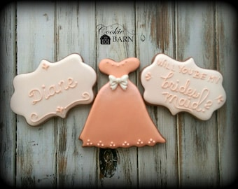 Will You Be My Bridesmaid Will You Be My Maid Of Honor Decorated Wedding Party Cookies, Cookie Favor