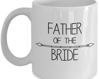 Dad Coffee Mug - Father Of The Bride