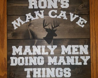 Personalized Manly Men Man Cave Wood Sign