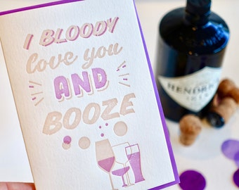 Alcohol lover, Valentines Day, fun valentines day card, love card, I bloody love you, confetti, letterpress, Ultra Violet all occasion