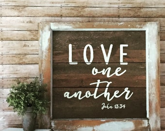"""Love one another 