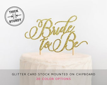 Bride To Be Cake Topper, Bridal Shower Cake Topper, Gold Bride To Be, Bachelorette Party Cake Topper, Bridal Shower Decor