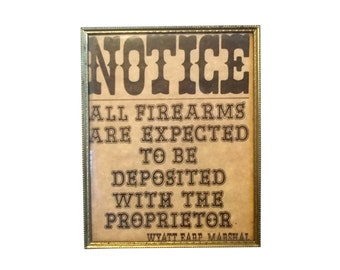 """WYATT EARP Tombstone """"NOTICE"""" Firearms Country Western Wild West Framed Collectible, Gold Colored Border Glass Frame With Stand, Cowboy"""