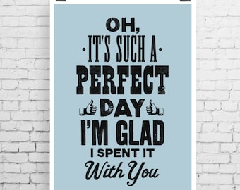 Lou Reed song lyric art, Lou Reed art print, music inspired print, typographic print, Perfect Day, Lou Reed poster