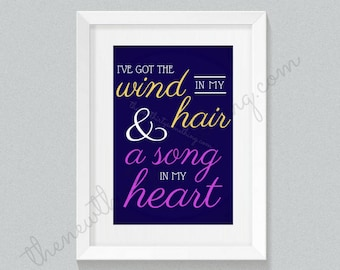 Tangled Rapunzel Quote | Disney Quote | Wind In My Hair Quote | Decor Print