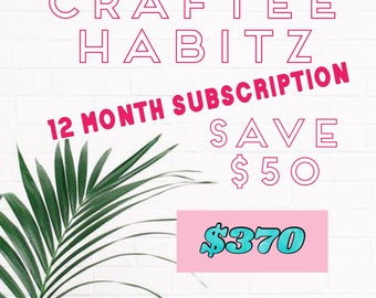 Craftee Habitz 12 Month Subscription of Craft Workshoppes