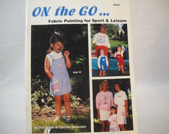 On The Go Fabric Painting Pat Olson Corrine Severson Painting Pattern Book Free Shipping