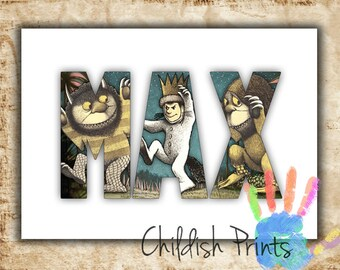 personalised WHERE THE WILD Things Are character name art gift idea printable - Max, Wild Things, Carol, Judith, Alexander, Bull, Douglas